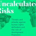 Uncal Risks